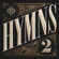 Hymns, Vol. 2 - Shane & Shane