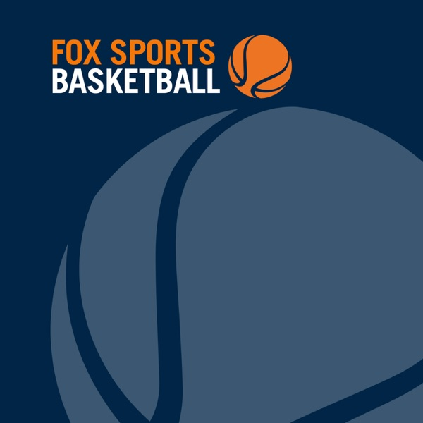 The Fox Sports Basketball Podcast