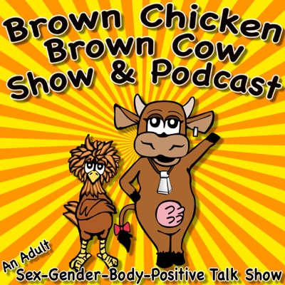 Brown Chicken Brown Cow Podcast image