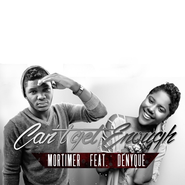 Can't Get Enough (feat. Denyque) - Single