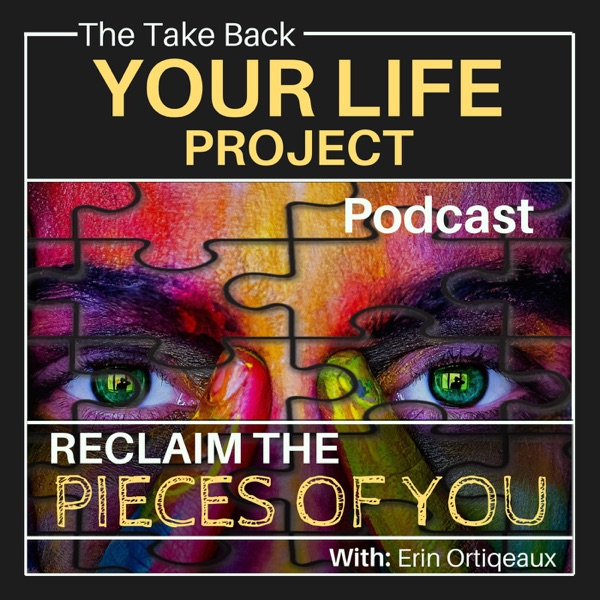The Take Back Your Life Project Podcast