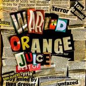 War & Orange Juice - Single