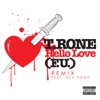 Hello Love (F.U.) [feat. Ace Hood] [Remix] - Single, T. Rone