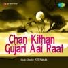Chan Kithan Gujari Aai Raat EP