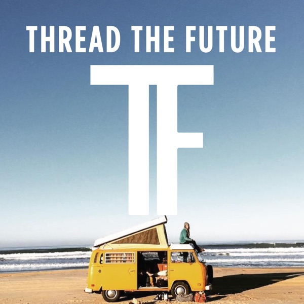 Thread The Future