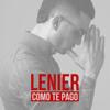 Lenier - Cómo Te Pago portada