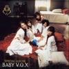 Baby V.O.X.
