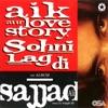 Aik Aur Love Story Sohni Lagdi