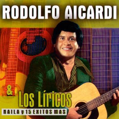 Naila y 15 Éxitos Más - Rodolfo Aicardi