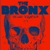 The Bronx - Between the Desert and the Sky artwork