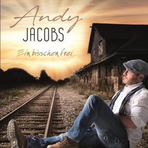 """Andy Jacobs - """"Ein bisschen frei"""""""