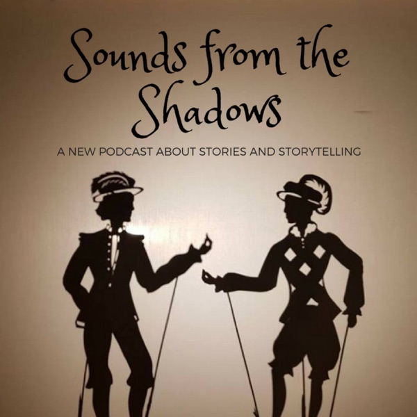 Sounds from the Shadows – Podcast – Podtail