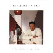 Bill Withers - Steppin' Right Along