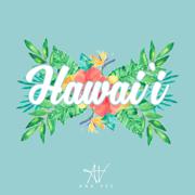 Hawai'i - Ana Vee - Ana Vee