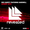 Red Carpet - Alright 2010 (Original Mix) [feat. Hardwell] artwork