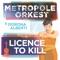 Dorona Alberti & Metropole Orkest - Licence To Kill