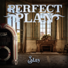 Perfect Plan - Stay artwork