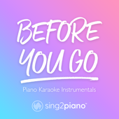 [Download] Before You Go (Originally Performed by Lewis Capaldi) [Piano Karaoke Version] MP3