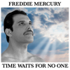 Freddie Mercury - Time Waits For No One artwork