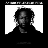 Ambrose Akinmusire - Mr. Roscoe (consider the simultaneous)