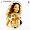 Oye Oye (Remix Version)