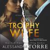 Alessandra Torre - Trophy Wife  artwork