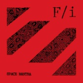 F/i - Space Mantra