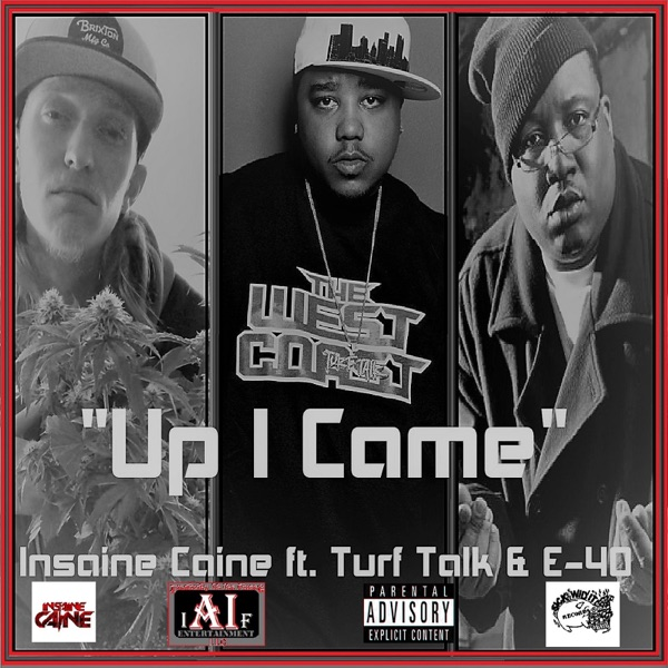 Up I Came (feat. E-40 & Turf Talk) - Single