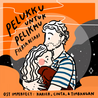 Download Mp3 Fiersa Besari - Pelukku Untuk Pelikmu (OST Imperfect: Karier, Cinta, & Timbangan) - Single