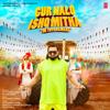 Yo Yo Honey Singh & Malkit Singh - Gur Nalo Ishq Mitha - The Yoyo Remake  artwork