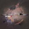 Detroit Love, Vol. 2 - Carl Craig