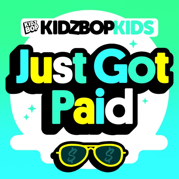 Just Got Paid - Single