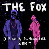 Big T;Noga Erez;D Fine Us - The Fox