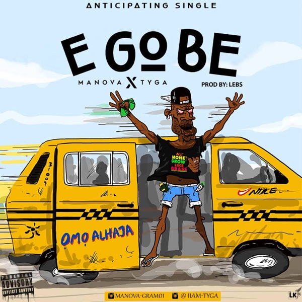 E Go Be (feat. Tyga) - Single