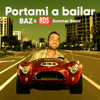 BAZ & RDS Summer Band - Portami a bailar artwork
