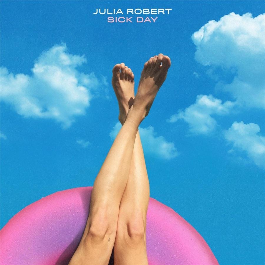 Julia Robert - Sick Day - Single