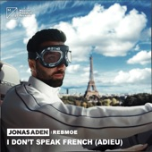 Jonas Aden - I Don't Speak French (Adieu)