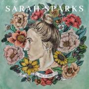 All I Have - Sarah Sparks - Sarah Sparks