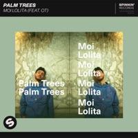 Moi Lolita - PALM TREES - OT
