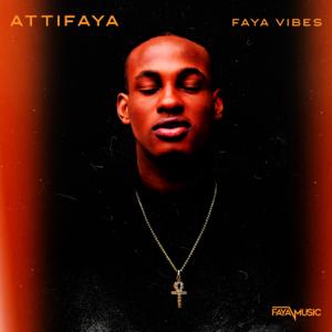 AttiFaya - Faya Vibes - EP
