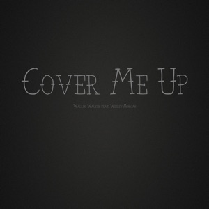 Cover Me Up (feat. Wesley Morgan)