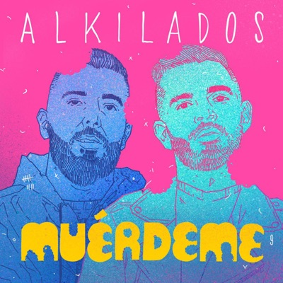 Muérdeme - Single - Alkilados