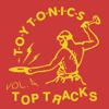 Various Artists - Toy Tonics Top Tracks Vol. 4 artwork