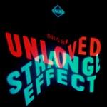 Unloved feat. Raven Violet - Strange Effect