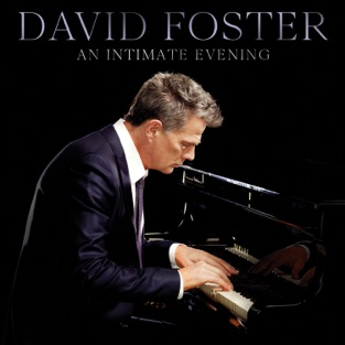 David Foster – An Intimate Evening (Live) [iTunes Plus AAC M4A]