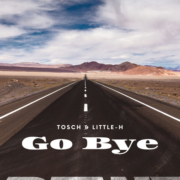 Go Bye (Remixes) - EP