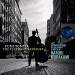 The Elephant Vanishes: Jazz Interpretations of the Short Stories of Haruki Murakami