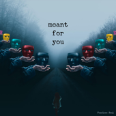 Meant for You - Fearless Soul