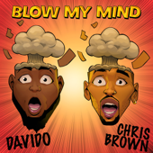 Blow My Mind Davido & Chris Brown - Davido & Chris Brown