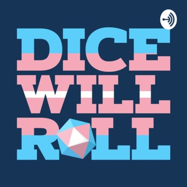Dice Will Roll - Podcast – Podtail